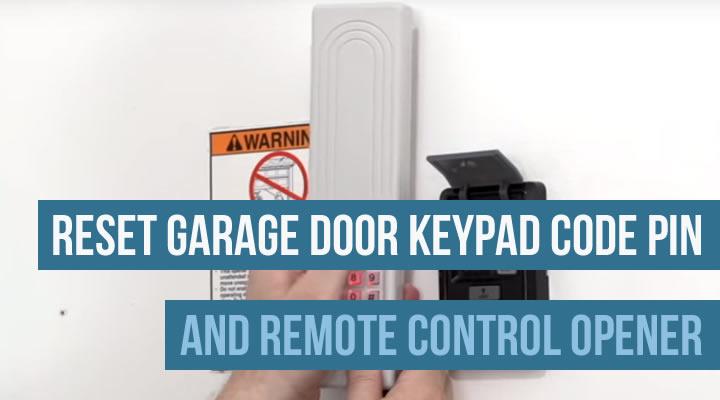 Reset Garage Door Keypad Code Pin Amp Remote Control Opener
